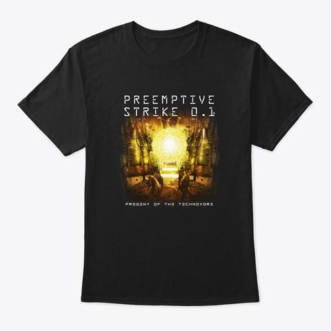 Preemptive Strike 0.1 Progeny T Shirt Black T-Shirt Front