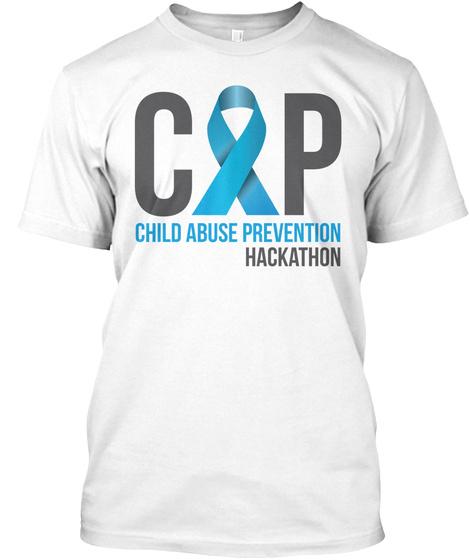 Cap Child Abuse Prevention Hackathon White T-Shirt Front