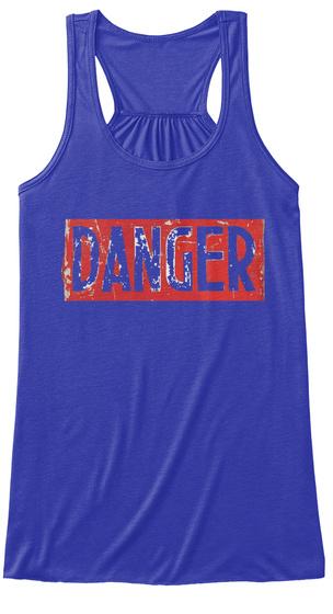 Danger True Royal T-Shirt Front