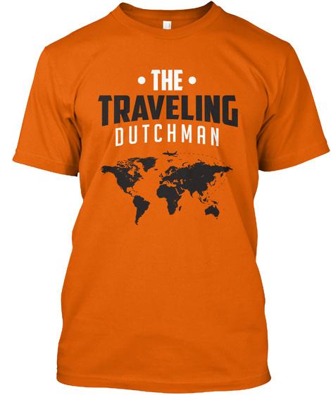 The Traveling Dutchman Orange T-Shirt Front