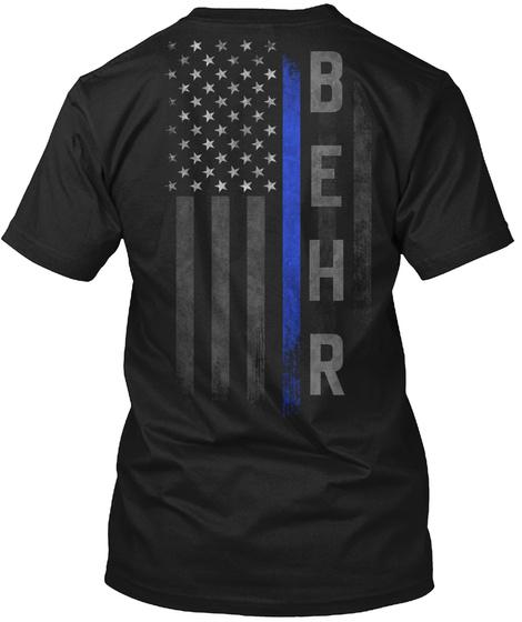 Behr Family Thin Blue Line Flag Black T-Shirt Back