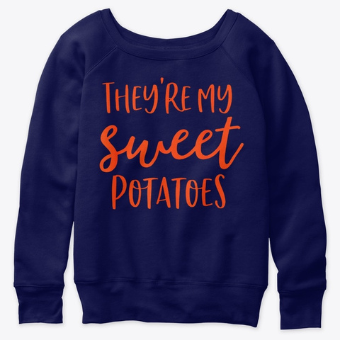 Theyre Sweet Potatoes I Yam Thanksgiving Navy  T-Shirt Front