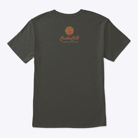 Basket Bill™ Hops. Hoops. Hopes. (Mp) Smoke Gray T-Shirt Back