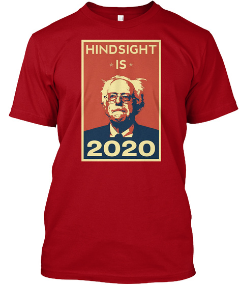 Hindsight Is 2020 Deep Red T-Shirt Front