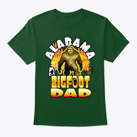 Alabama Bigfoot Dad Sasquatch Funny  Deep Forest T-Shirt Front