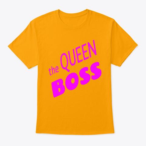 The Queen Boss Gold T-Shirt Front