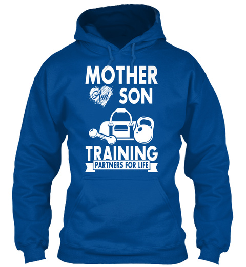 Mother And Son Training Partners For Life Royal T-Shirt Front