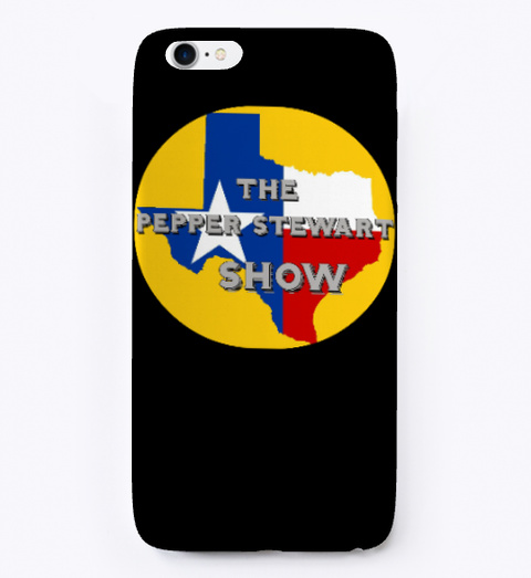 Pepper Stewart Show I Phone Case Black T-Shirt Front