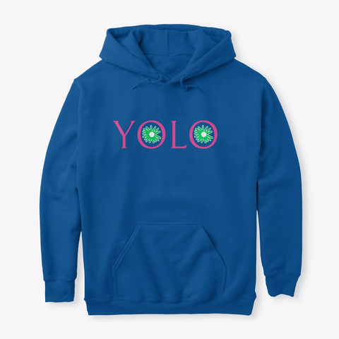 Yolo Unisex Hoodie Royal T-Shirt Front