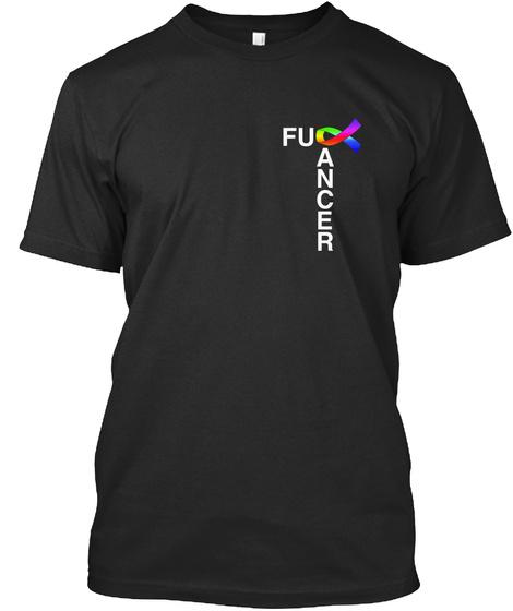 Fuck Cancer! Black T-Shirt Front