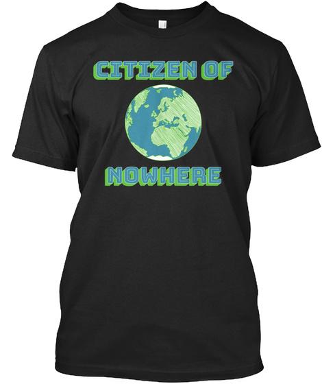 Citizen Of Nowhere Black T-Shirt Front