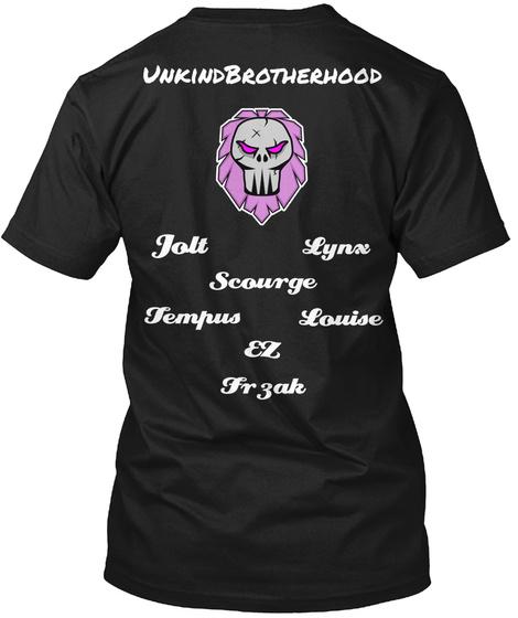 Unkind Brotherhood Jol Lynx Scourge Tempus Louise Ez Frzak Black T-Shirt Back