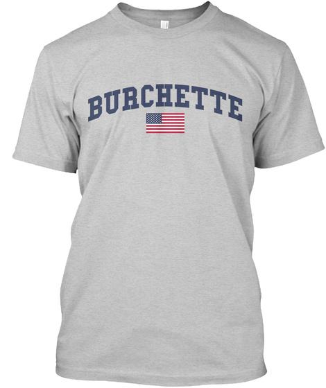 Burchette Family Flag Light Steel T-Shirt Front