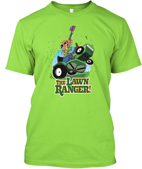 The Lawn Ranger Lady Lime T-Shirt Front