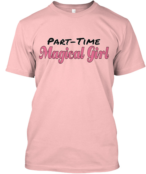 Part Time Magical Girl Pale Pink T-Shirt Front
