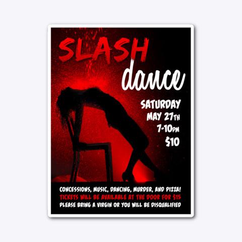 Slash Dance Poster Standard T-Shirt Front