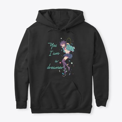 Yes, I Am A Dreamer (Dark Version) Black T-Shirt Front