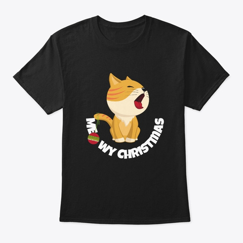 Meowy Christmas Ornament Kitten Black T-Shirt Front