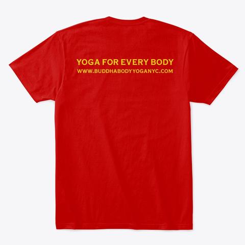 Buddha Body Yoga Center Tee Classic Red T-Shirt Back