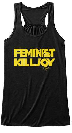Feminist Killjoy Black Women's Tank Top Front