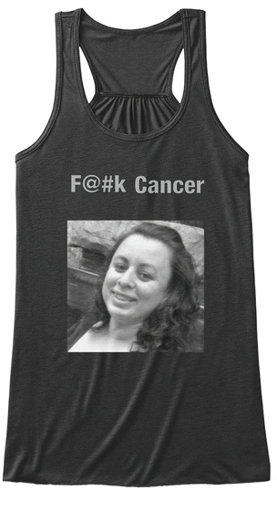F@#K Cancer In Loving Memory Of Tammy R. Gray Dark Grey Heather Camiseta Front