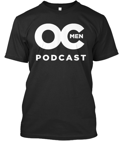 Oc Men Podcast Black T-Shirt Front