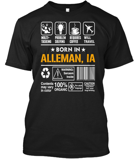 Born In Alleman Ia   Customizable City Black T-Shirt Front
