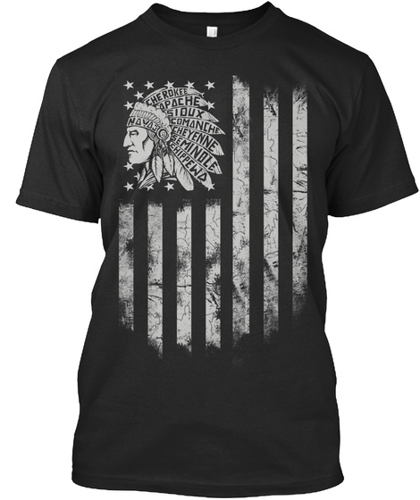 Cherokee Apache Sioux Comanche Cheyenne Semindle Chippewd Navaj Black T-Shirt Front
