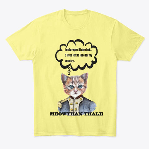 Meowthan Thale   I Only Regret  Lemon Yellow  T-Shirt Front