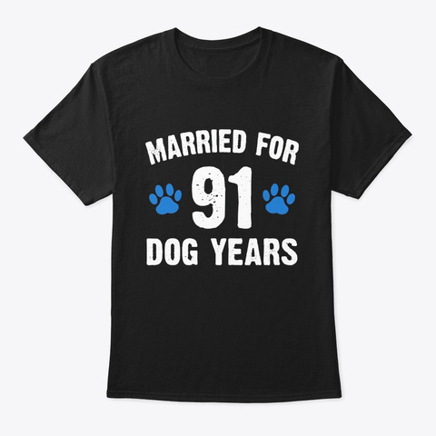 Married For 91 Dog Years 13th Wedding Black T-Shirt Front