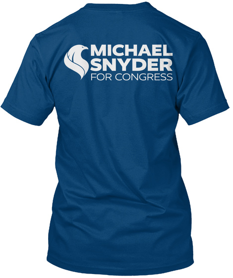 Michael Snyder For Congress Cool Blue T-Shirt Back