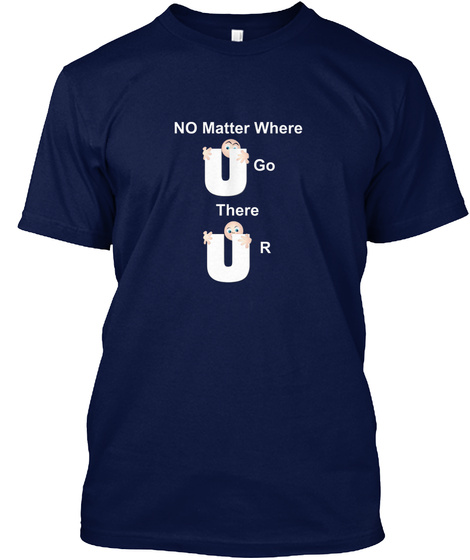 There U R Navy T-Shirt Front