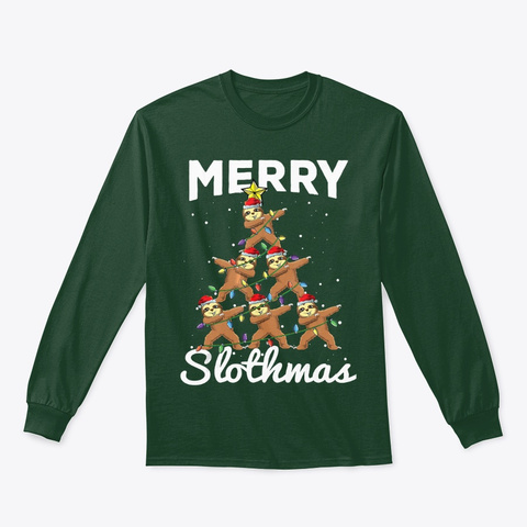 Merry Slothmas Cute Dabbing Sloth Tee Forest Green T-Shirt Front