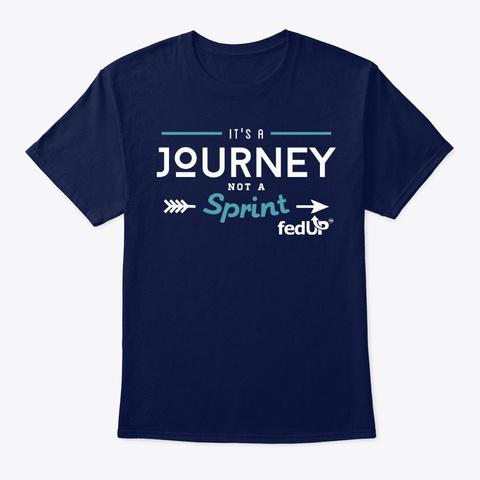 It's A Journey Not A Sprint! (Arrow) Navy T-Shirt Front