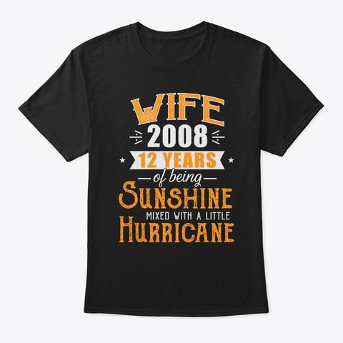 Wife Since 2008 12th Wedding Anniversary Unisex Tshirt