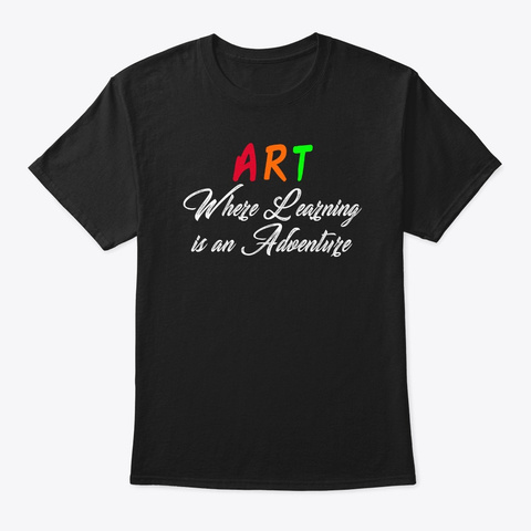 Art Adventure Teacher Black T-Shirt Front