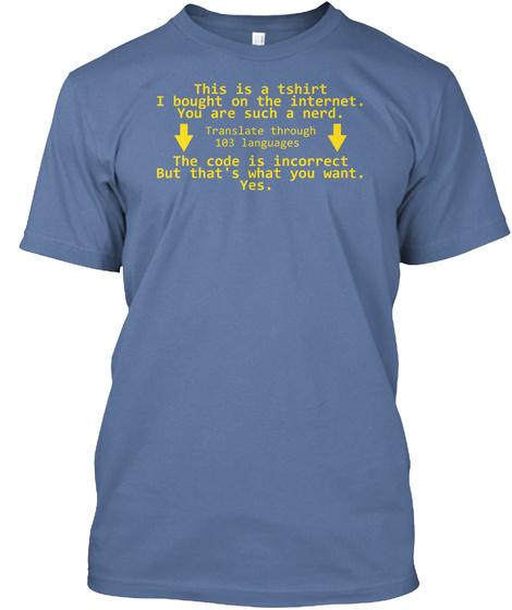 Translated Haiku Denim Blue T-Shirt Front