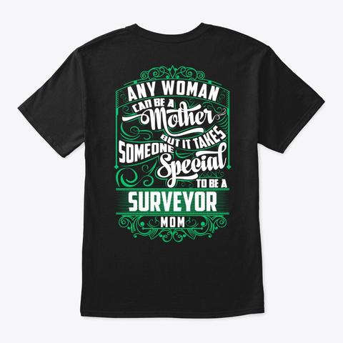 Special Surveyor Mom Shirt Black T-Shirt Back