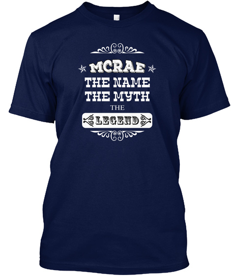 Mcrae The Name The Myth The Legend Navy T-Shirt Front