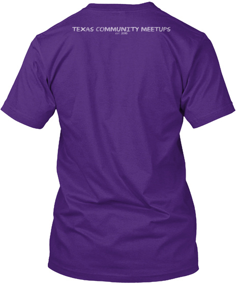 Texas Community Meetups Purple T-Shirt Back