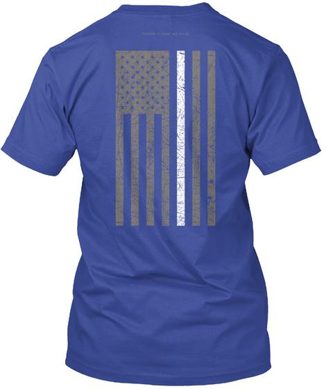 Limited Edition Thin White Line Flag Deep Royal T-Shirt Back