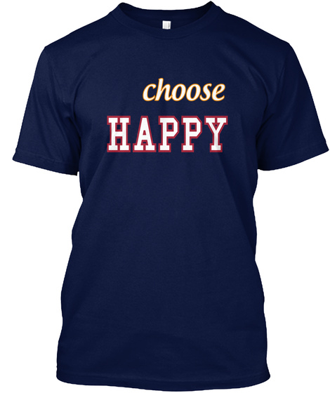 Choose Happy Navy T-Shirt Front