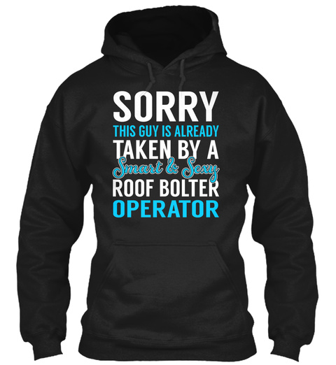 Roof Bolter Operator Black T-Shirt Front