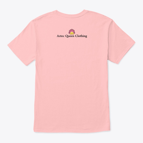 Aztec Queen Clothing Collection  Pale Pink T-Shirt Back