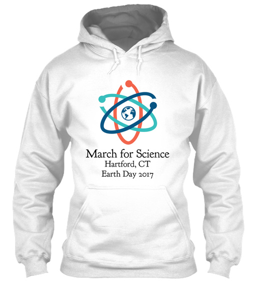 March For Science Hartford, Ct Earth Day 2017 Sweatshirt Front