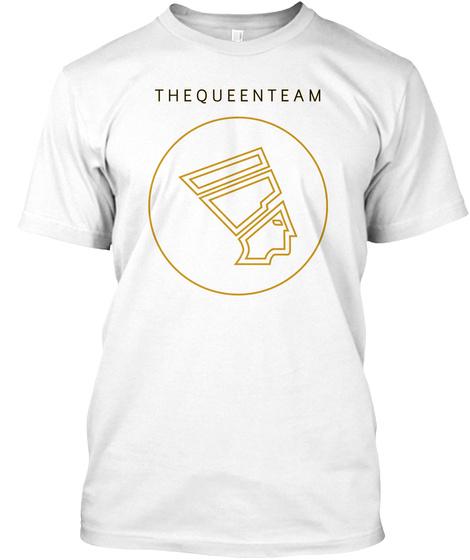 T H E  Q U E E N  T E A M  White T-Shirt Front