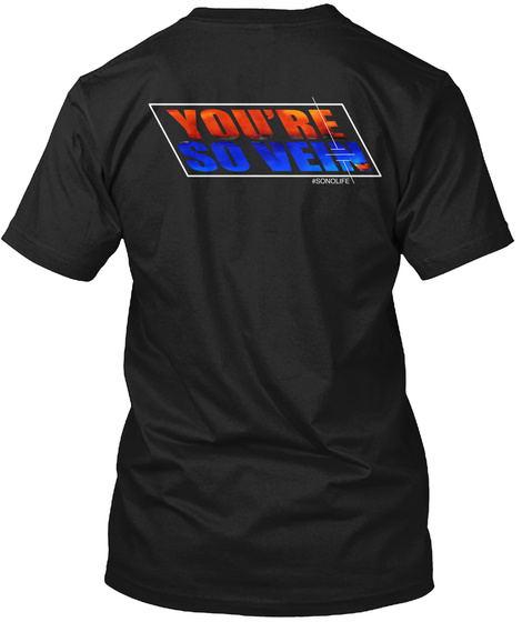 You're So Vein Vascular Sonography Black Camiseta Back
