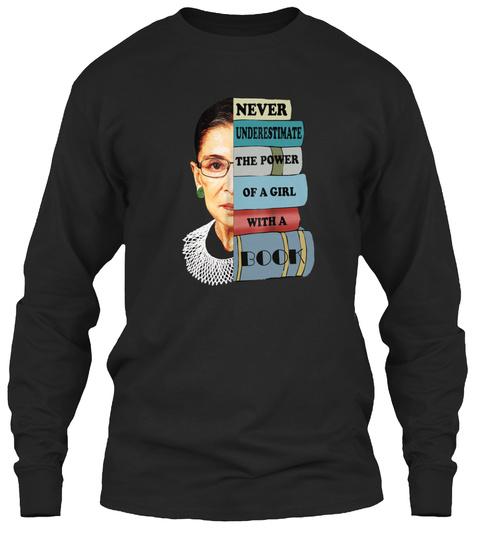 Never Underestimate Rbg Feminist Black T-Shirt Front
