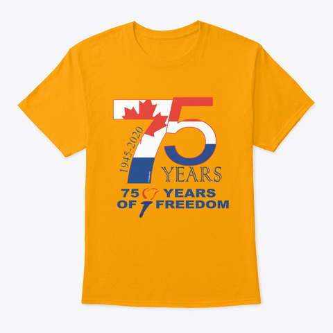 75 Years Of Freedom Gold T-Shirt Front