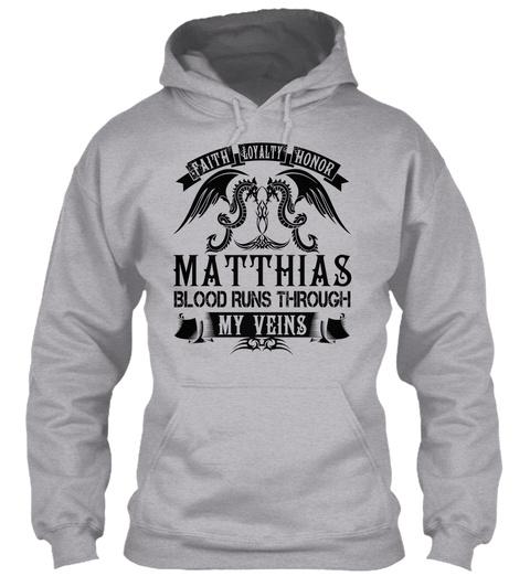 Matthias   My Veins Name Shirts Sport Grey T-Shirt Front